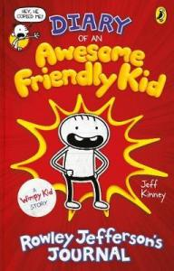Diary of an Awesome Friendly Kid: Rowley Jefferson´s Journal (Diary of a Wimpy Kid)