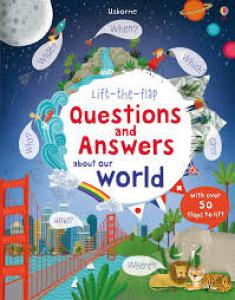 Questions and answers about our world. Usborne