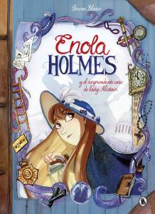 Enola Holmes. La novela gráfica 2. Enola Holmes y el sorprendente caso de Lady Alistair