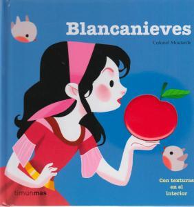 Cuentos con texturas: Blancanieves