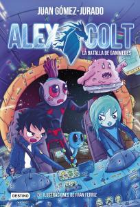 Alex Colt. La batalla de Ganímedes