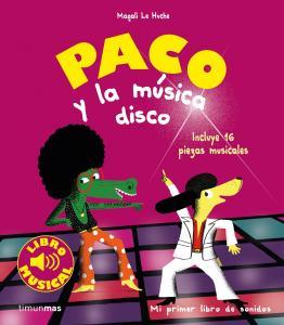 Libro musical: Paco y la música disco