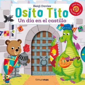 Osito Tito: Un día en el castillo