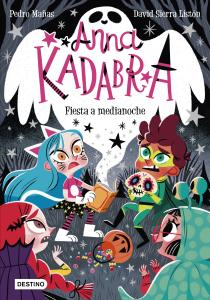 Anna Kadabra 4: Fiesta a medianoche