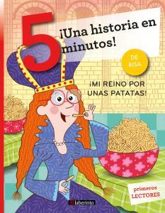 ¡Una historia en 5 minutos! ¡Mi reino por unas patatas!