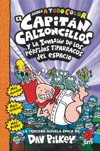 CAPITAN CALZONCILLOS Y LA INVASION DE LOS PERFIDOS TIPARRAC