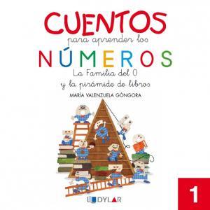 CUENTOS NUMEROS 1: La familia del 0 y la pirámide de libros.