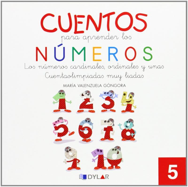 CUENTOS NUMEROS 5: Los números cardinales, ordinales y unas cuentaolimpiadas muy liadas.