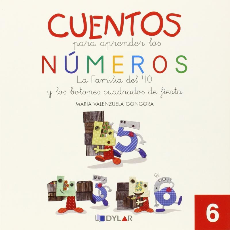 CUENTOS NUMEROS 6: La familia del 40 y los botones cuadrados de fiesta.