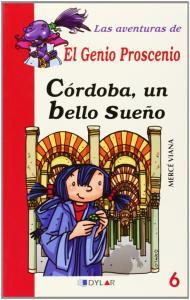 Aventuras Genio Proscenio 6: Córdoba, un bello sueño. Dylar