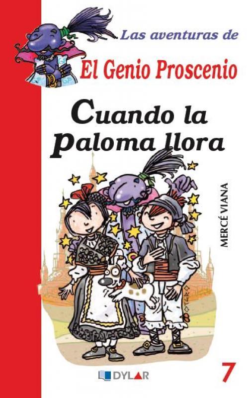 Aventuras Genio Proscenio 7: Cuando la paloma llora. Dylar
