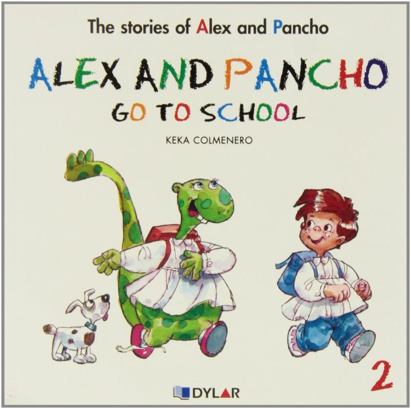 Alex and Pancho go to school. Dylar
