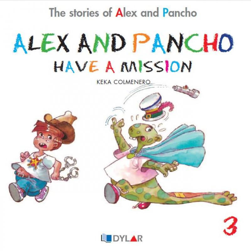 Alex and Pancho have a mision. Dylar 3