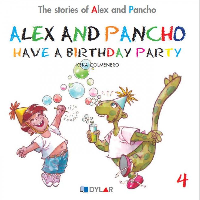Alex and Pancho Have a Birthday. Dylar 4