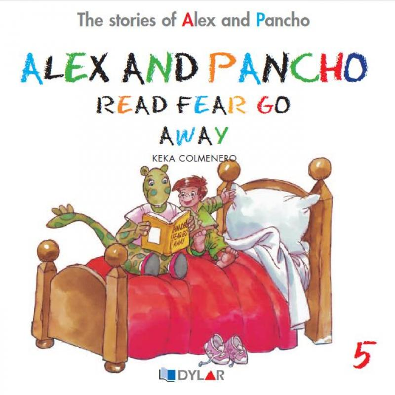 Alex and Pancho read fear go away. Dylar 5