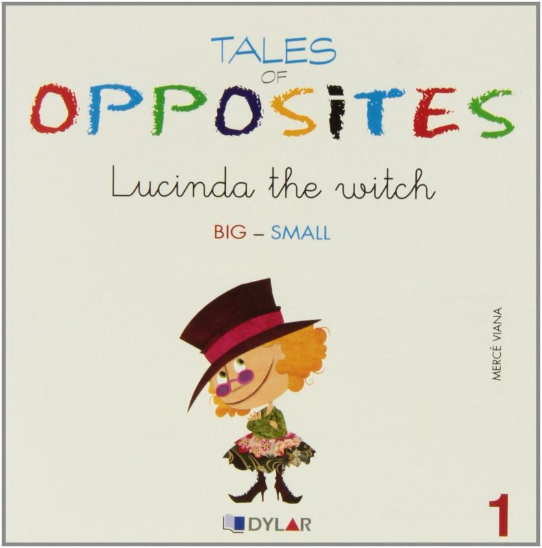 Lucinda the witch. Tales of opposites 1