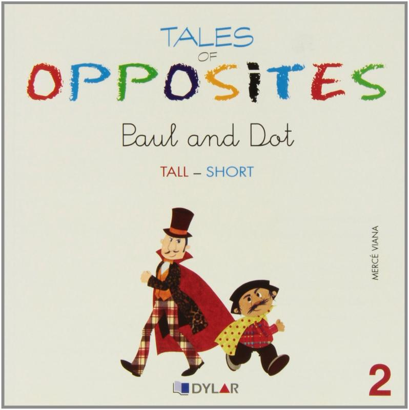 Paul and Dot. tales of opposites 2