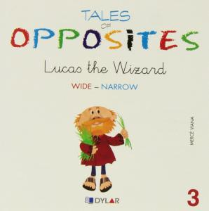 Lucas the wizard. Tales of opposites 3