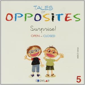 Surprise!.Tales of opposites 5