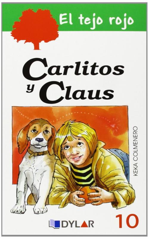 CARLITOS Y CLAUS.Tejo Rojo.