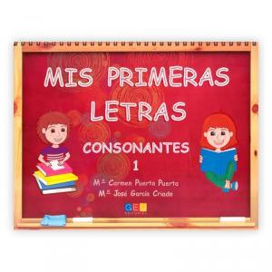 Mis Primeras Letras 1: Consonantes. GEU