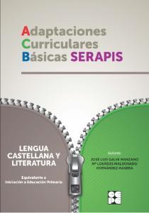 Adaptaciones curriculares básicas SERAPIS: Lengua y literatura iniciación primaria