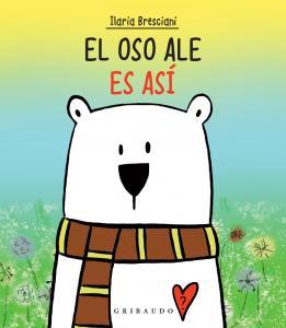 El oso Ale es así