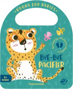Books for babies: Bye-bye pacifier