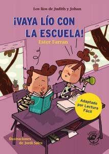 Vaya lío con la escuela - Libro con mucho humor para niños de 8 años