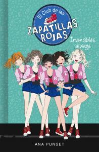 El Club de las Zapatillas Rojas 16: Invencibles, always