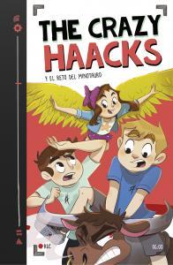 The Crazy Haacks 6 y el reto del Minotauro (Serie Crazy Haacks 6)