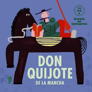 Ya leo a: Don Quijote de la Mancha