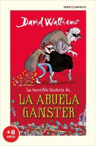 La increíble historia de... la abuela gánster (EDICIÓN ESCOLAR)