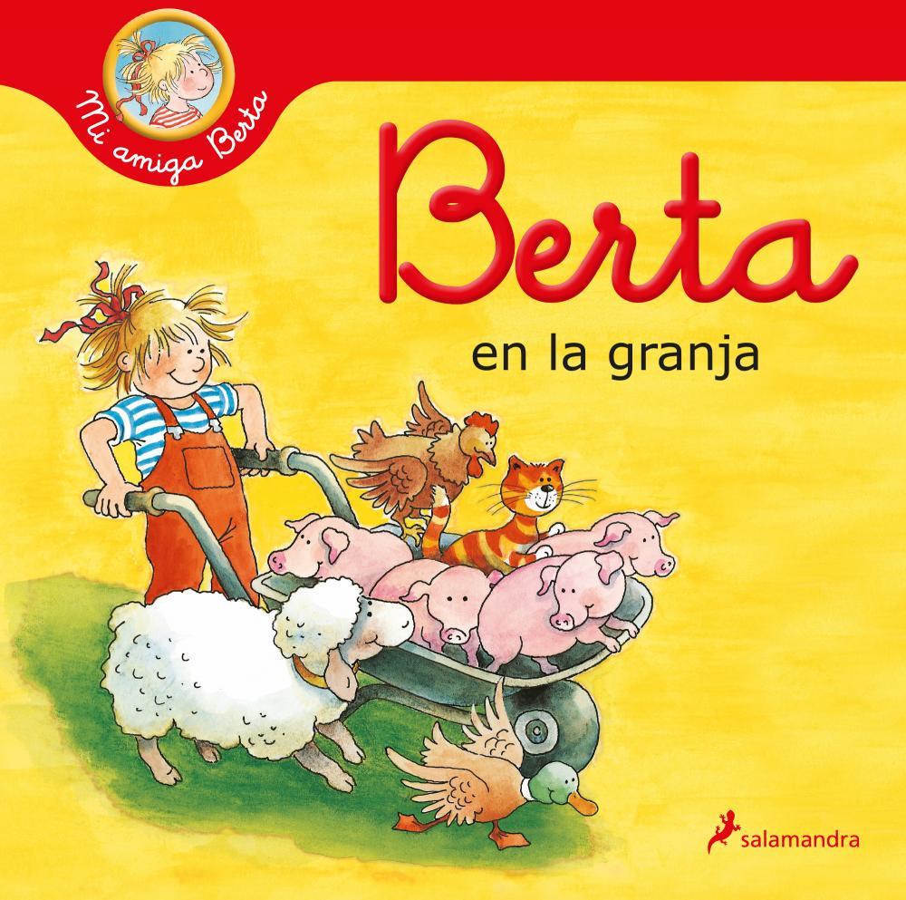 Mi amiga Berta: Berta en la granja