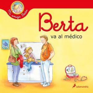 Mi amiga Berta: Berta va al médico