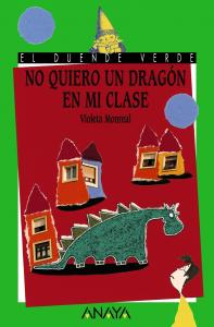 No quiero un dragón en mi clase.