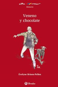 Veneno y chocolate.