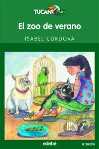 El zoo de verano (Tucan Verde). Edebe