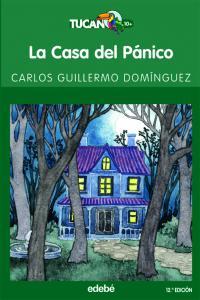 La casa del Pánico (Tucan verde). Edebe