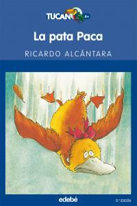 La pata Paca (Tucan azul). Edebe