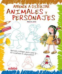 Aprende a dibujar: Animales y personajes
