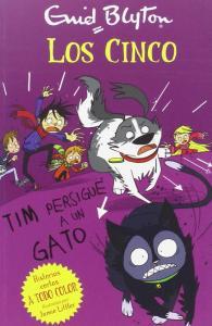 Los Cinco: Tim persigue un gato