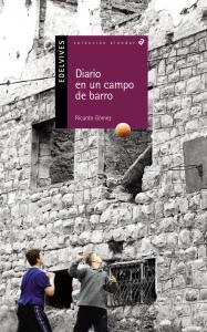 Diario de un campo de barro (Alandar).