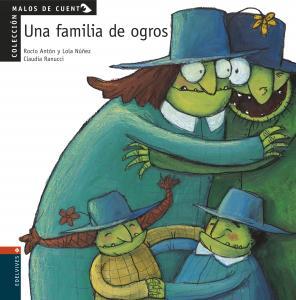 MALOS CUENTO:FAMILIA DE OGROS.ED