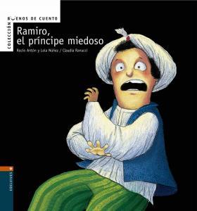 Colección Pictogramas: Ramiro, el príncipe miedoso