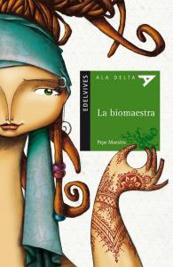 La biomaestra. Edelvives