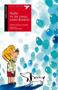 Nadie ve las cosas como Rosalín. Edelvives