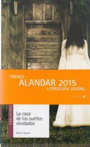 La casa de los sueños olvidados (XV Premio Alandar)