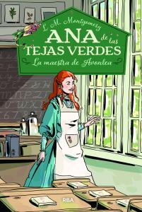 Ana de las tejas verdes 3: La maestra de Avonlea
