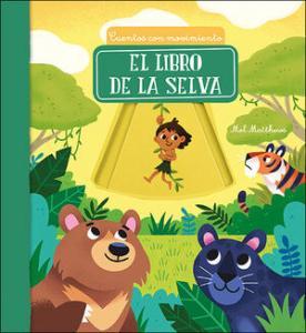Cuentos con movimiento: El libro de la selva